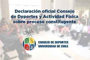Declaración Pública  Consejo de Deportes y Actividad Física: proceso constituyente de la Chile